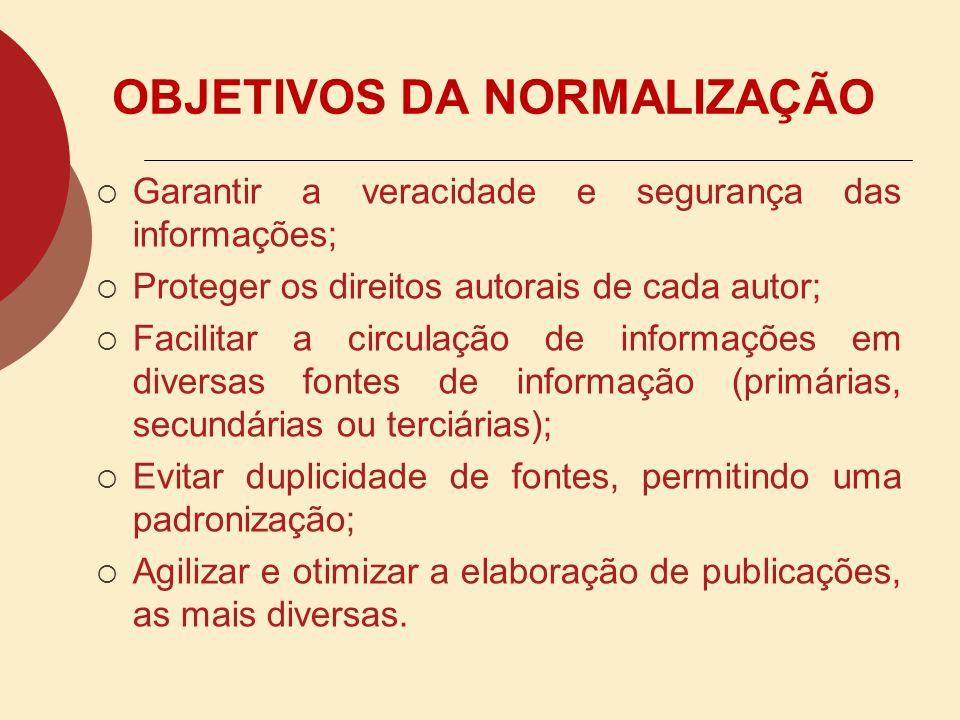 VANTAGENS DA NORMALIZAÇÃO o Facilidade no intercâmbio de informações; o Favorecer o controle bibliográfico universal; o Rapidez na referenciação; o Ve