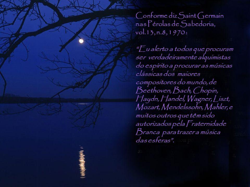 A Sonata ao Luar é a música para o Raio da Verdade e da Cura