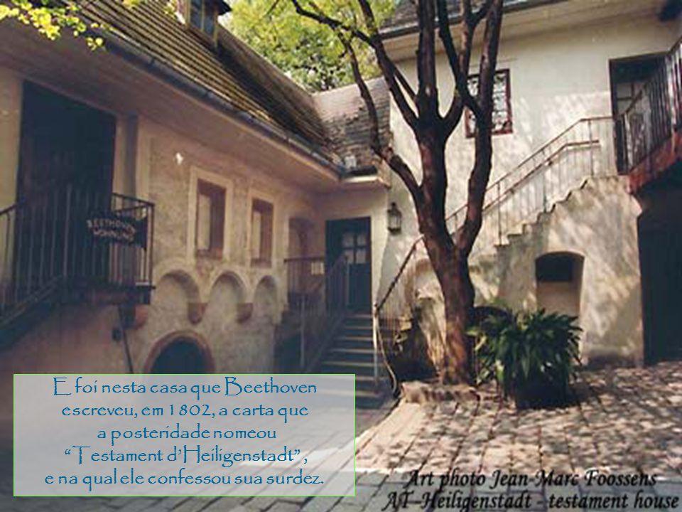 Pantanal E foi nesta casa que Beethoven escreveu, em 1802, a carta que a posteridade nomeou Testament dHeiligenstadt, e na qual ele confessou sua surdez.