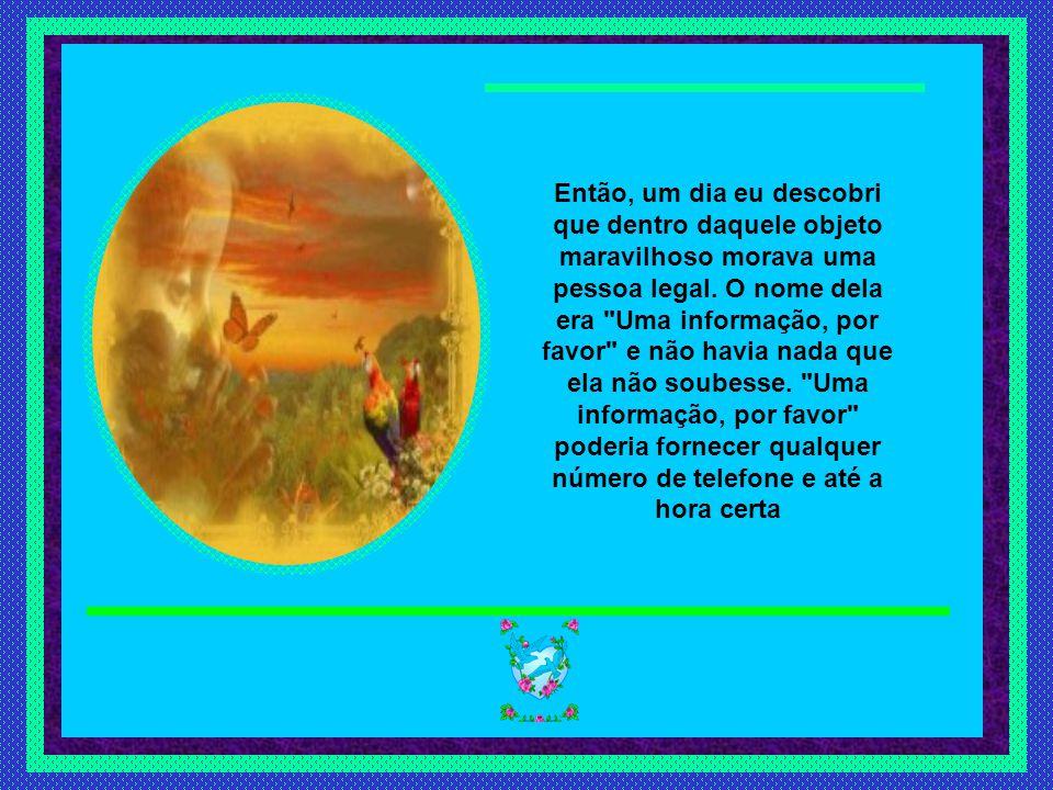 Slide feito por luannarj@uol.com.brluannarj@uol.com.br No outro dia, lá estava eu de novo.