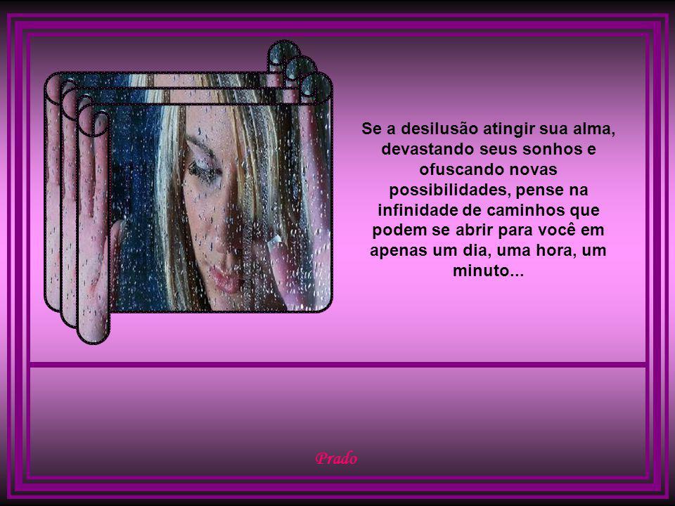 CRÉDITOS Autor do slide: Prado Slides E-mail: jprado_amador@yahoo.com.br jprado_amador@yahoo.com.br Texto: Desconheço o autor Imagens: Internet Música: Charles Aznavour - She