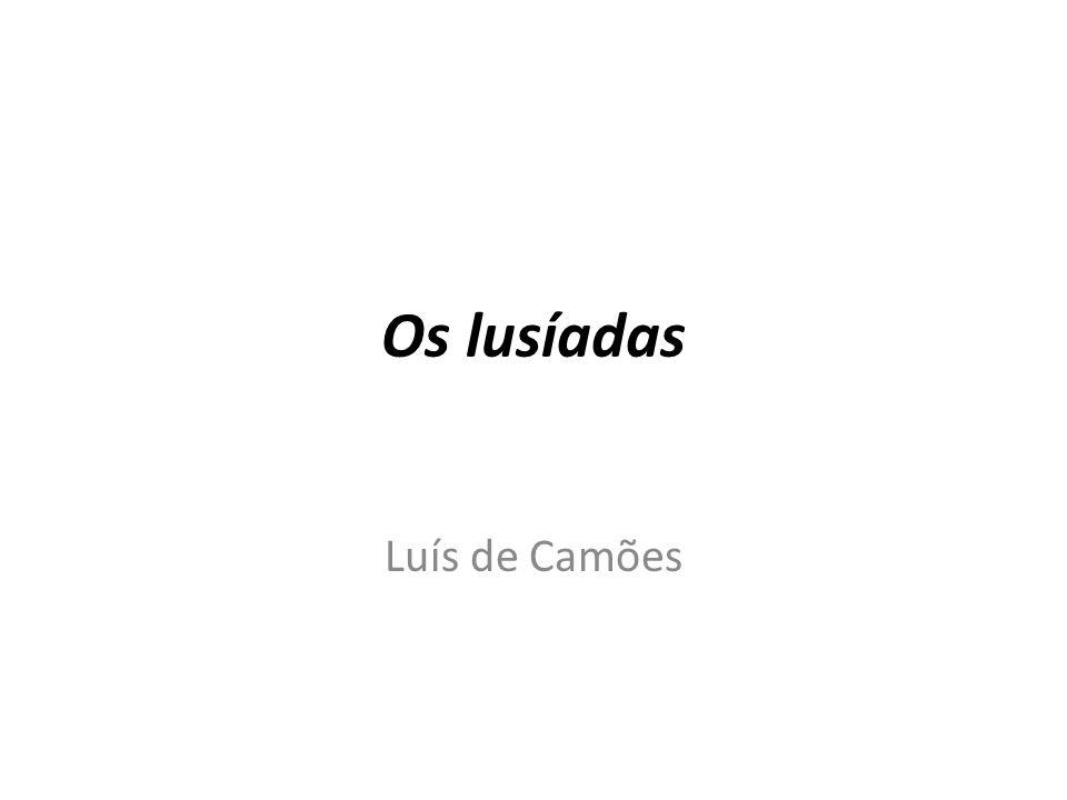 Os lusíadas Luís de Camões