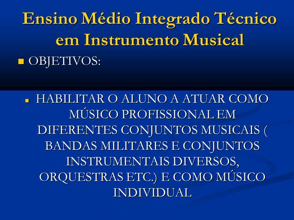 Ensino Médio Integrado Técnico em Instrumento Musical PÚBLICO ALVO: PÚBLICO ALVO: ALUNOS DO COLÉGIO PEDRO II CONCLUINTES DO 9º ANO ALUNOS DO COLÉGIO PEDRO II CONCLUINTES DO 9º ANO DURAÇÃO : DURAÇÃO : 3 ANOS DE CURSO MAIS ESTÁGIO SUPERVISIONADO (até 18 meses para concluir), COM CARGA HORÁRIA DE NO MÍNIMO 200 HORAS.