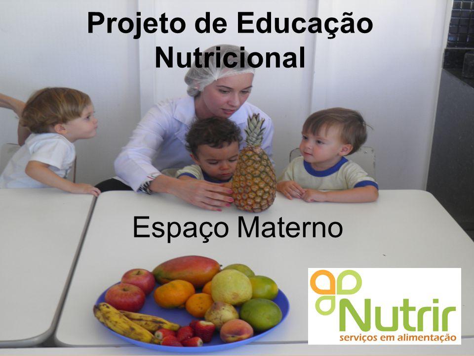 Projeto de Educação Nutricional Espaço Materno