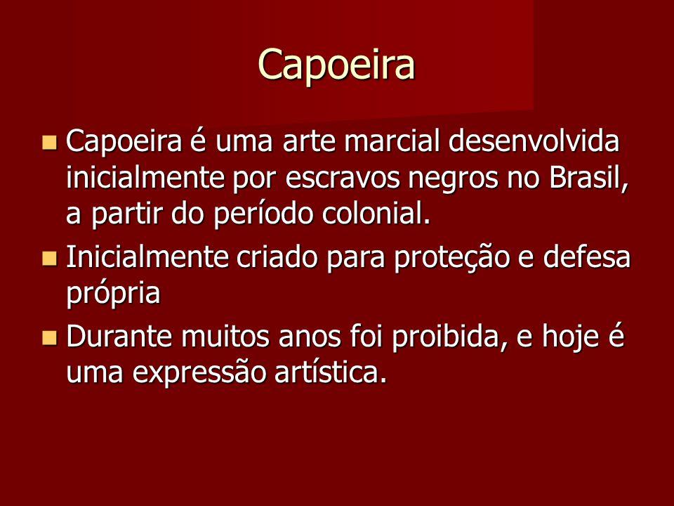 Capoeira Capoeira é uma arte marcial desenvolvida inicialmente por escravos negros no Brasil, a partir do período colonial. Capoeira é uma arte marcia