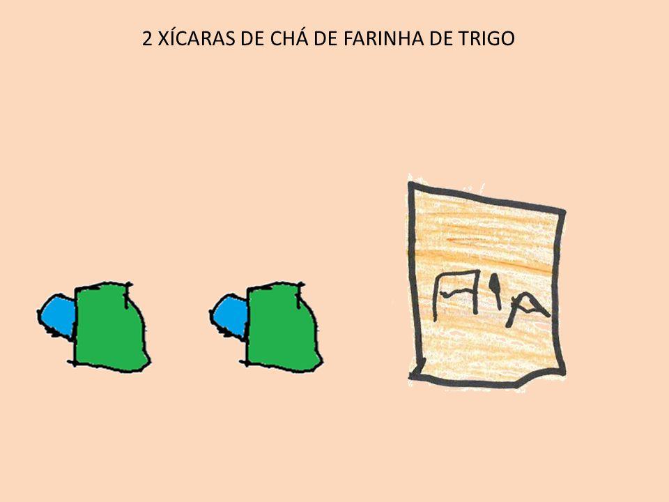 2 XÍCARAS DE CHÁ DE AÇÚCAR