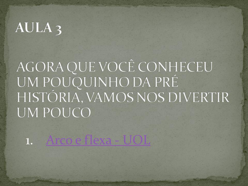 1.Arco e flexa - UOLArco e flexa - UOL