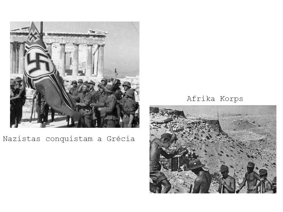 Nazistas conquistam a Grécia Afrika Korps