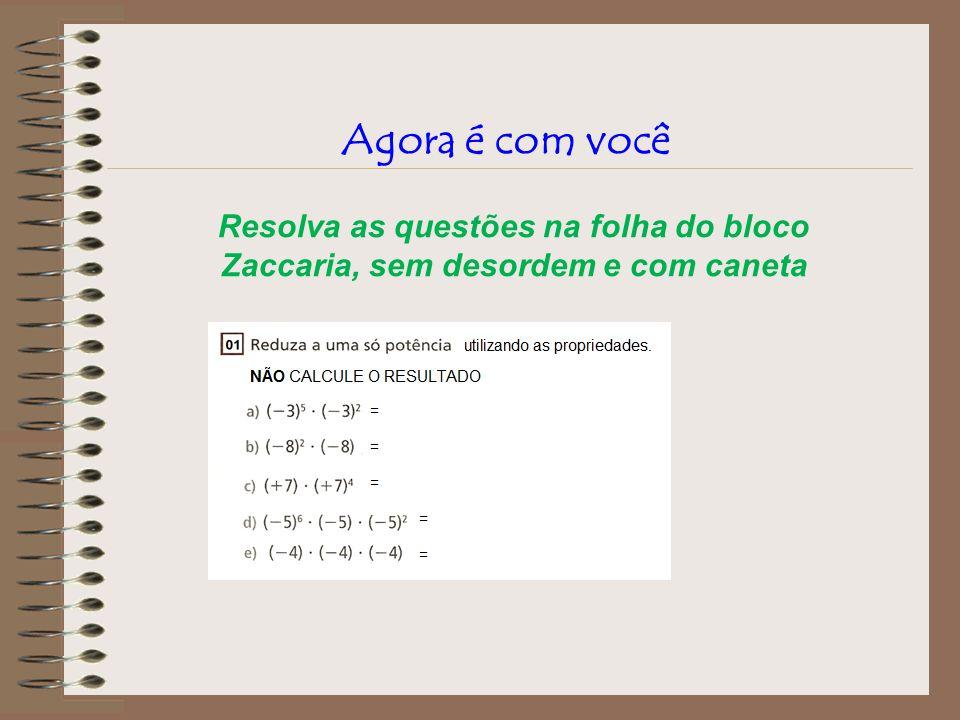 Descubra onde está o erro e corrija-o: (3 2 ) 3 x3 4 = 3 5 x3 4 = 3 9