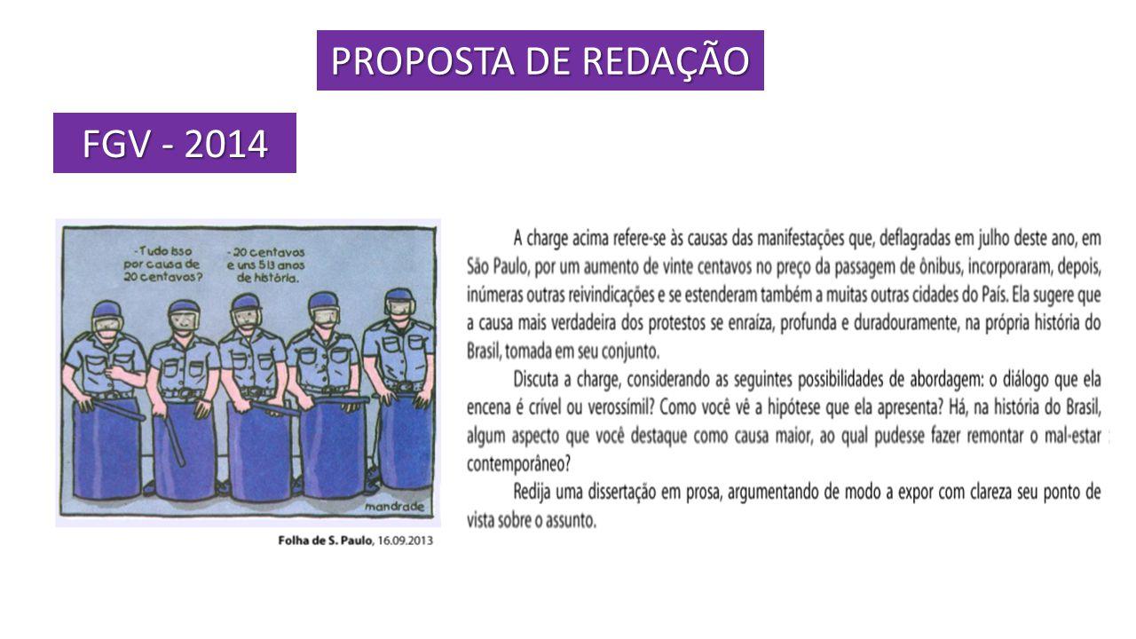 PROPOSTA DE REDAÇÃO FGV - 2014