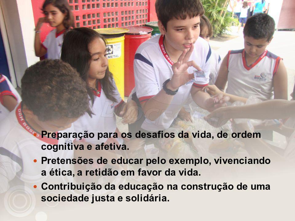 Ideal comum: Transformar crianças e jovens em pessoas preparadas, em bons e felizes cidadãos.