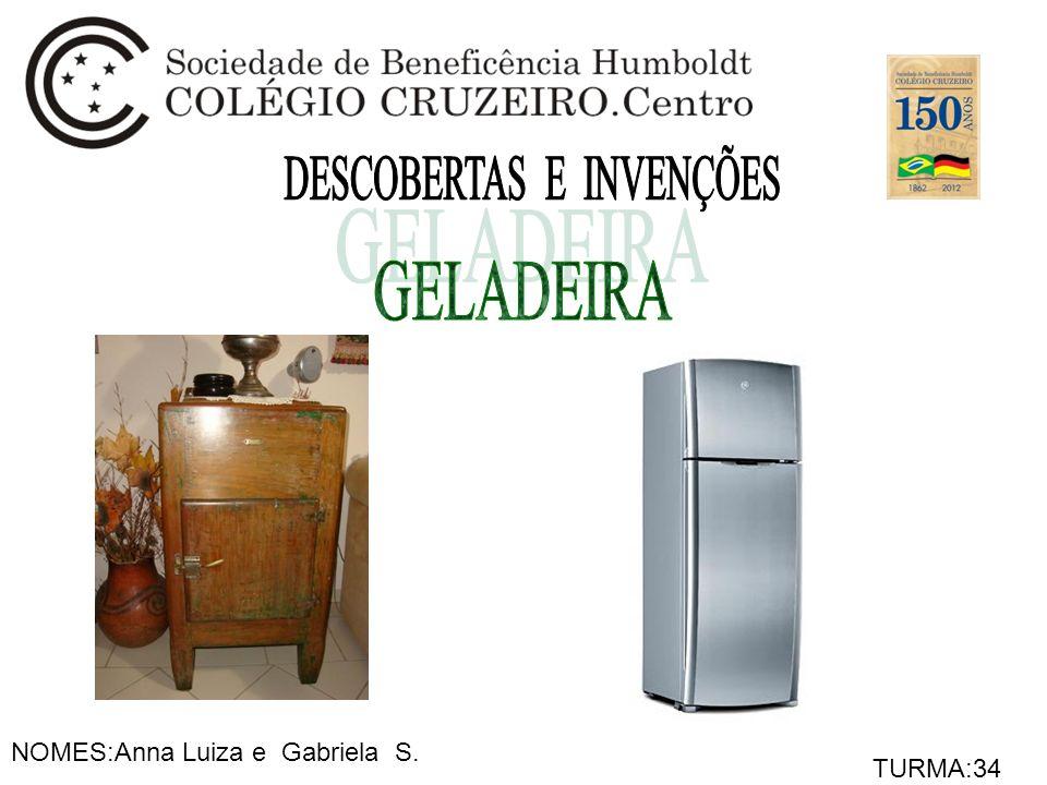 NOMES:Anna Luiza e Gabriela S. TURMA:34