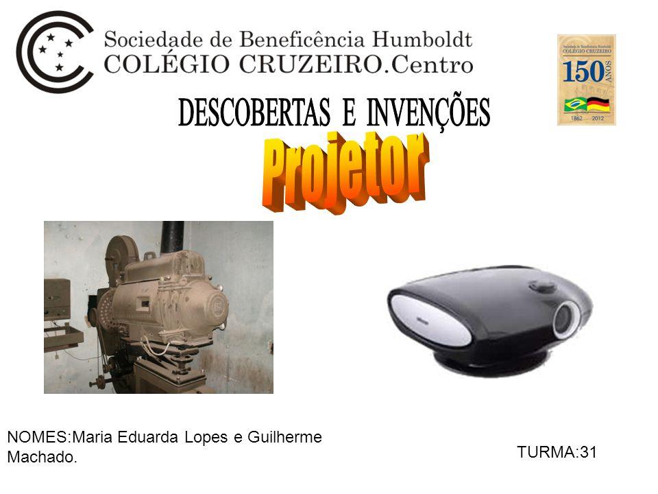 NOMES:Maria Eduarda Lopes e Guilherme Machado. TURMA:31