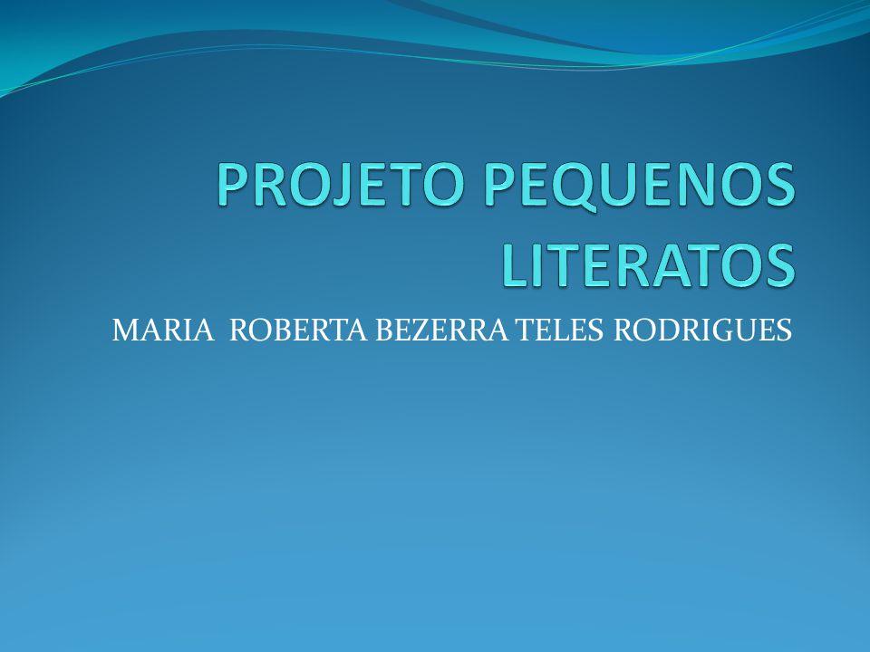 MARIA ROBERTA BEZERRA TELES RODRIGUES