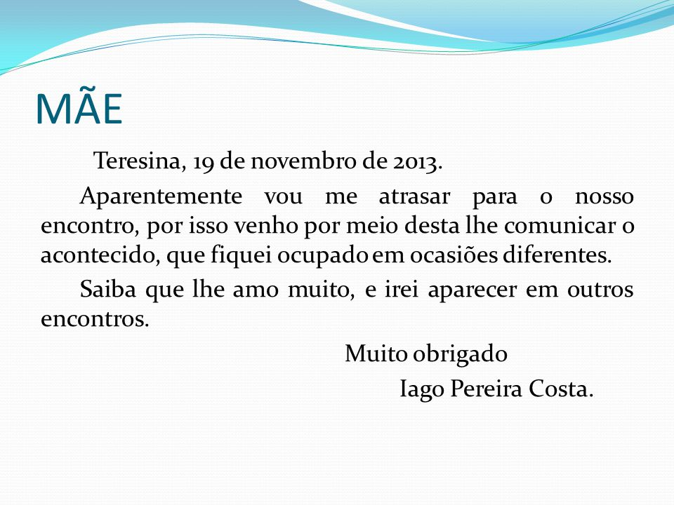 MÃE Teresina, 19 de novembro de 2013.