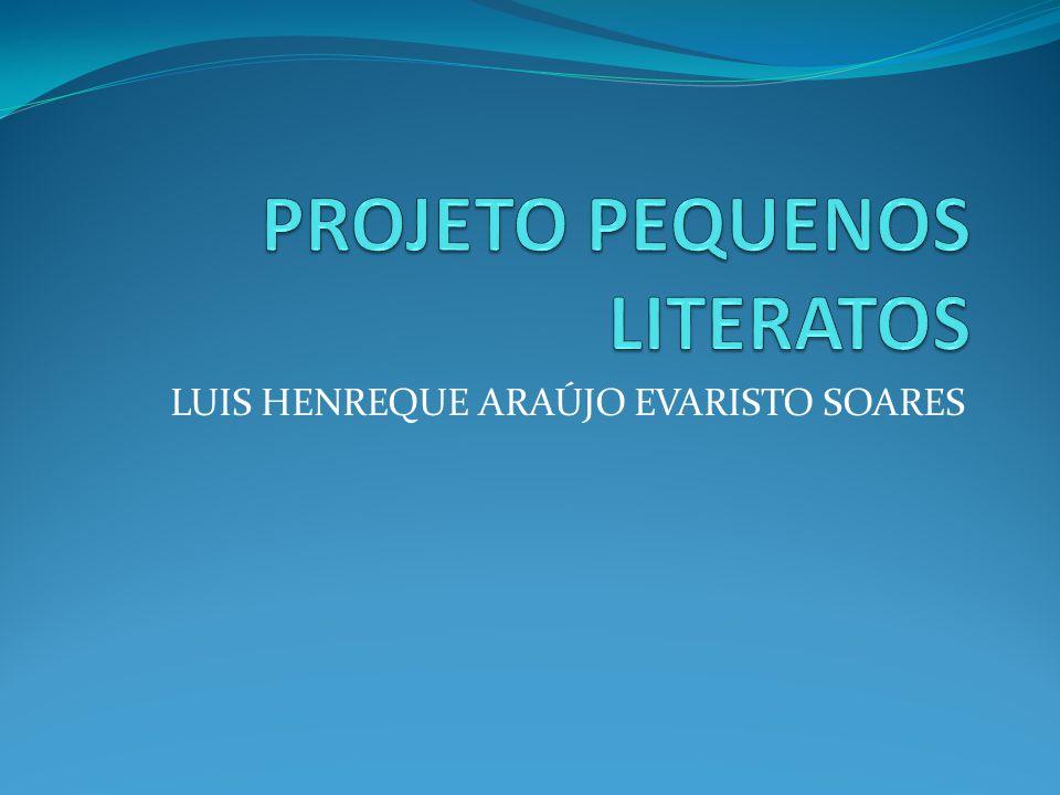 LUIS HENREQUE ARAÚJO EVARISTO SOARES