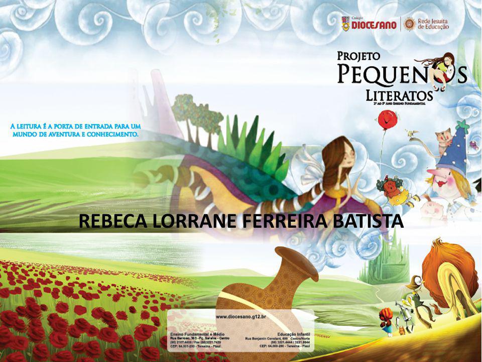 REBECA LORRANE FERREIRA BATISTA