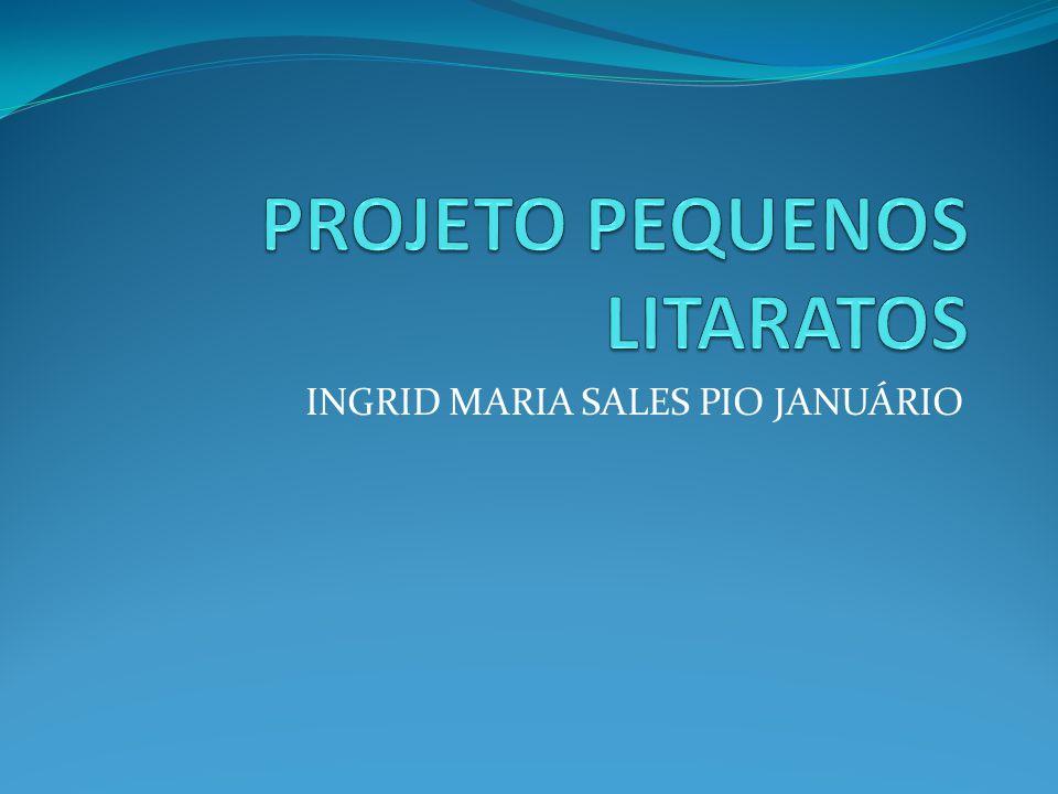 INGRID MARIA SALES PIO JANUÁRIO