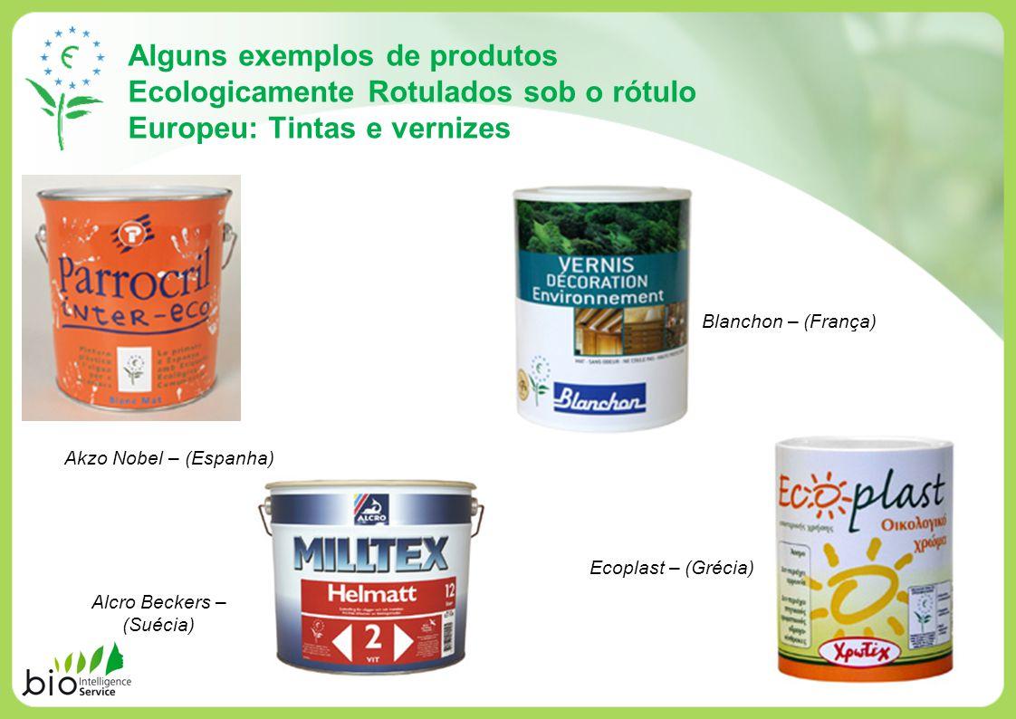 Alguns exemplos de produtos Ecologicamente Rotulados sob o rótulo Europeu: Tintas e vernizes Akzo Nobel – (Espanha) Alcro Beckers – (Suécia) Blanchon