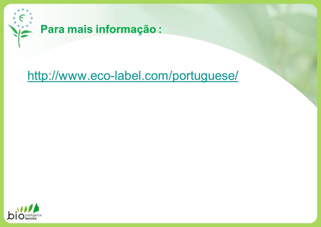 Para mais informação : http://www.eco-label.com/portuguese/