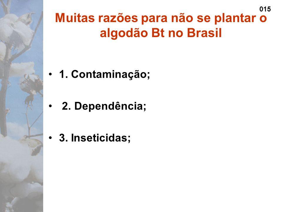 1. Contaminação; 2. Dependência; 3.