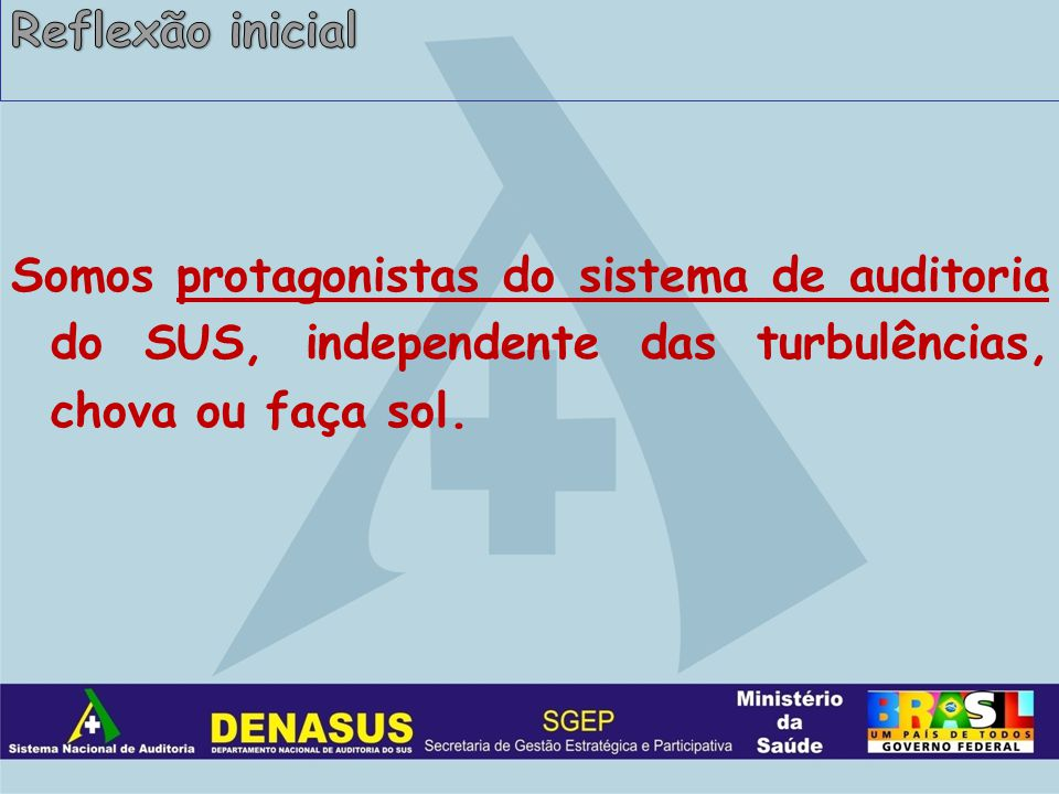 A definição dessa Meta considerou: A Capacidade Operacional de cada Unidade Desconcentrada do DENASUS.