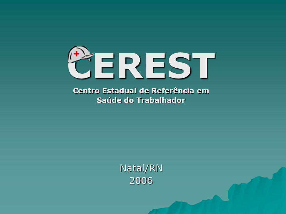 CEREST Criado através da Portaria n° 135 de 23 de Abril de 2004, o CEREST – RN pertence à SESAP, estando vinculado à Coordenadoria de Promoção à Saúde.