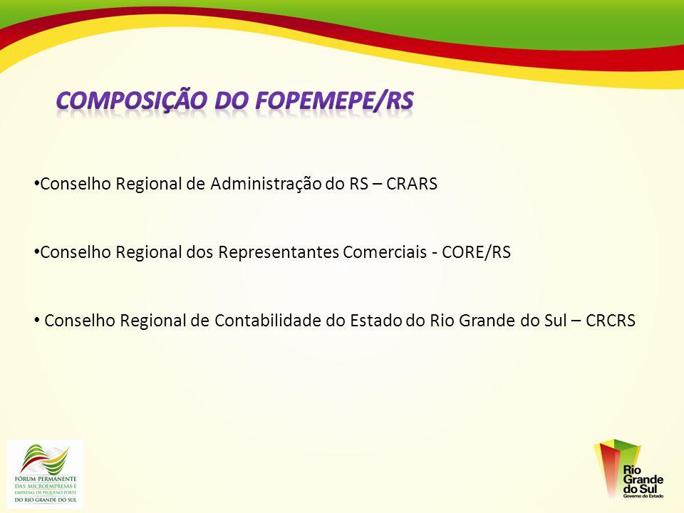 Conselho Regional de Administração do RS – CRARS Conselho Regional dos Representantes Comerciais - CORE/RS Conselho Regional de Contabilidade do Estad