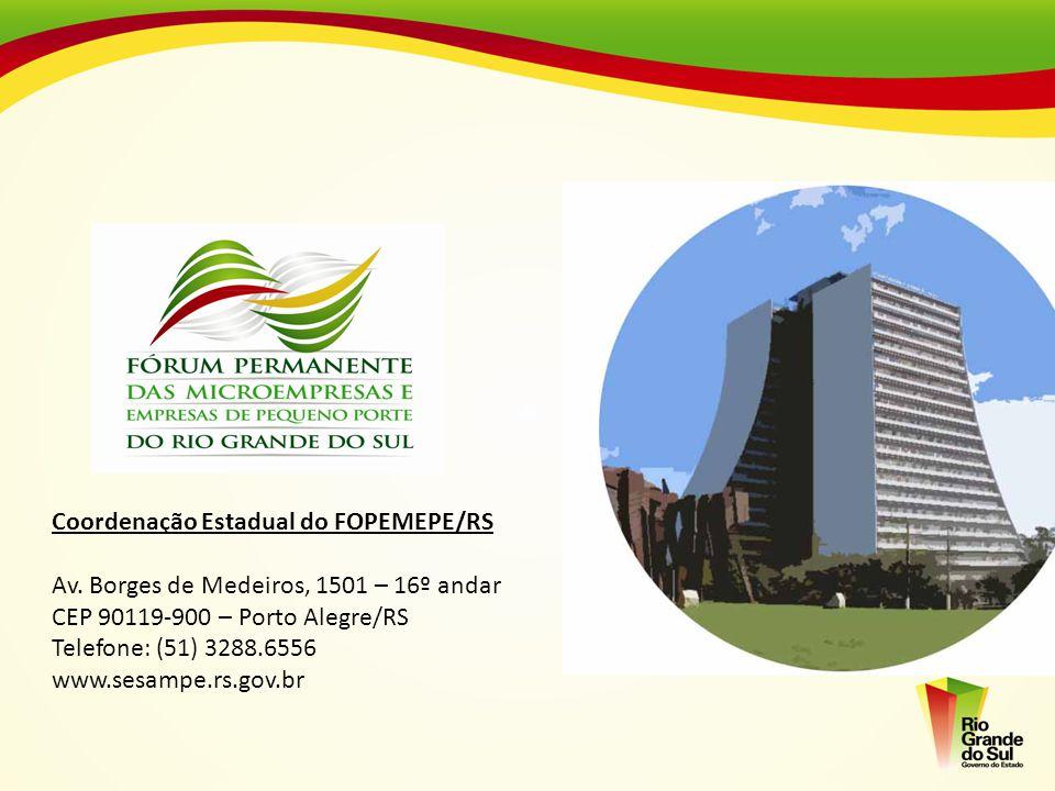 Coordenação Estadual do FOPEMEPE/RS Av. Borges de Medeiros, 1501 – 16º andar CEP 90119-900 – Porto Alegre/RS Telefone: (51) 3288.6556 www.sesampe.rs.g