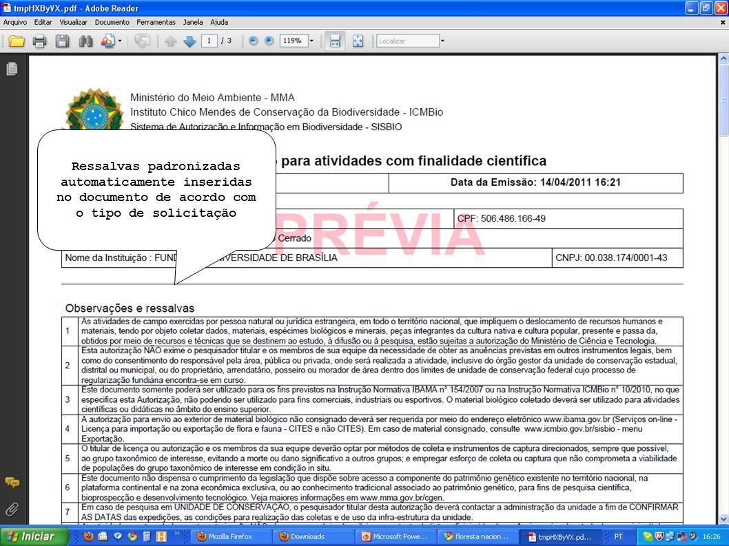 Ressalvas padronizadas automaticamente inseridas no documento de acordo com o tipo de solicitação