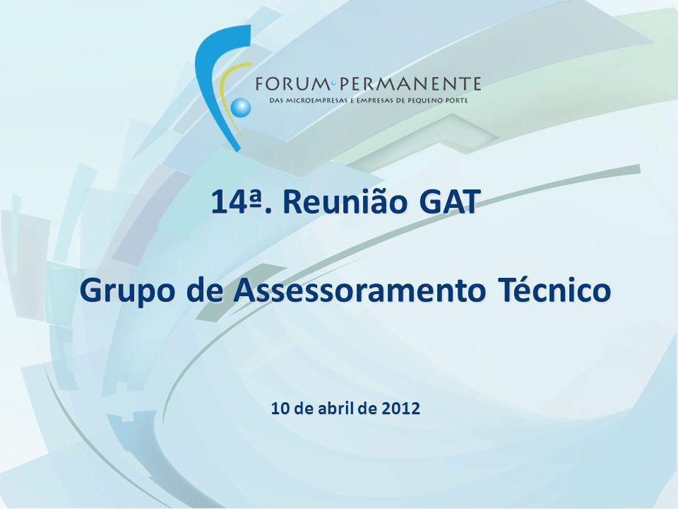 14ª. Reunião GAT Grupo de Assessoramento Técnico 10 de abril de 2012