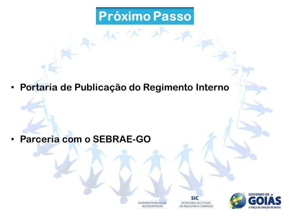 Próximo Passo Portaria de Publicação do Regimento Interno Parceria com o SEBRAE-GO