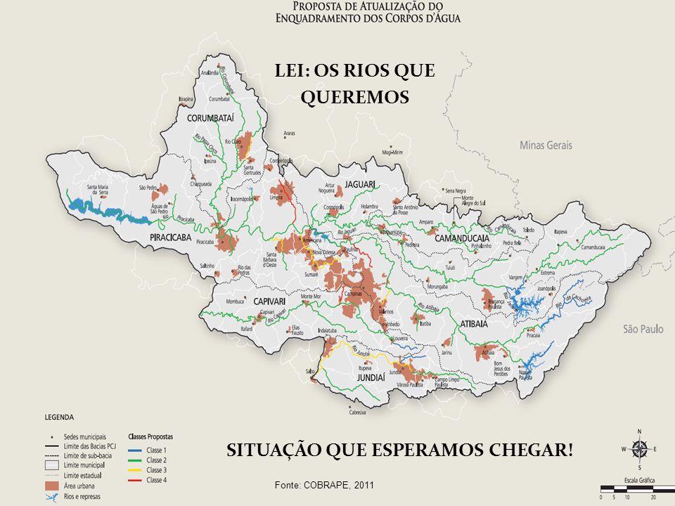11 Fonte: COBRAPE, 2011 LEI: OS RIOS QUE QUEREMOS SITUAÇÃO QUE ESPERAMOS CHEGAR!