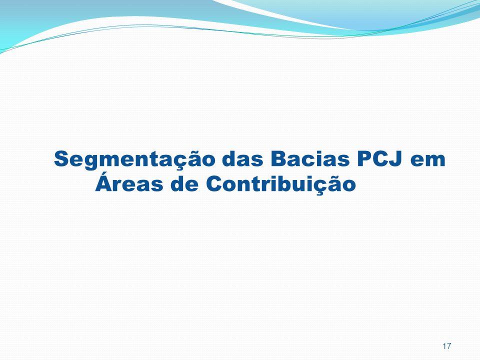 17 Segmentação das Bacias PCJ em Áreas de Contribuição