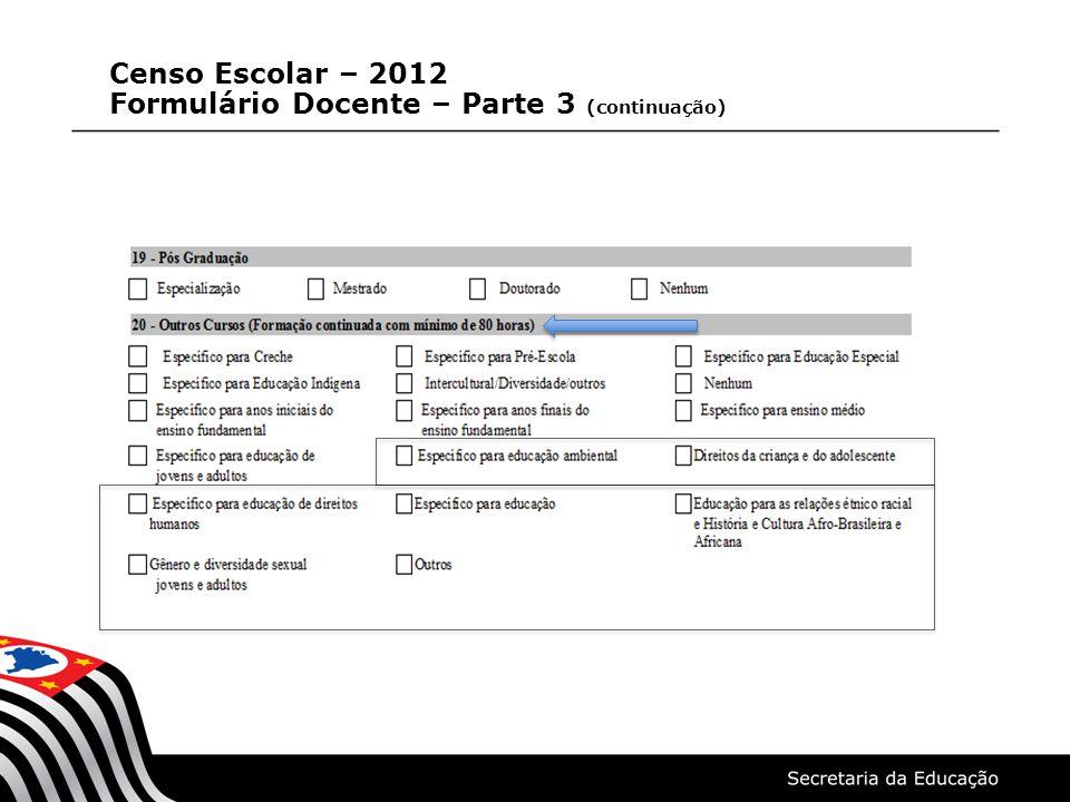 Censo Escolar – 2012 Formulário Docente – Parte 4