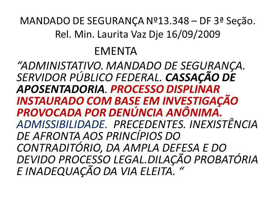 MANDADO DE SEGURANÇA Nº13.348 – DF 3ª Seção.Rel. Min.