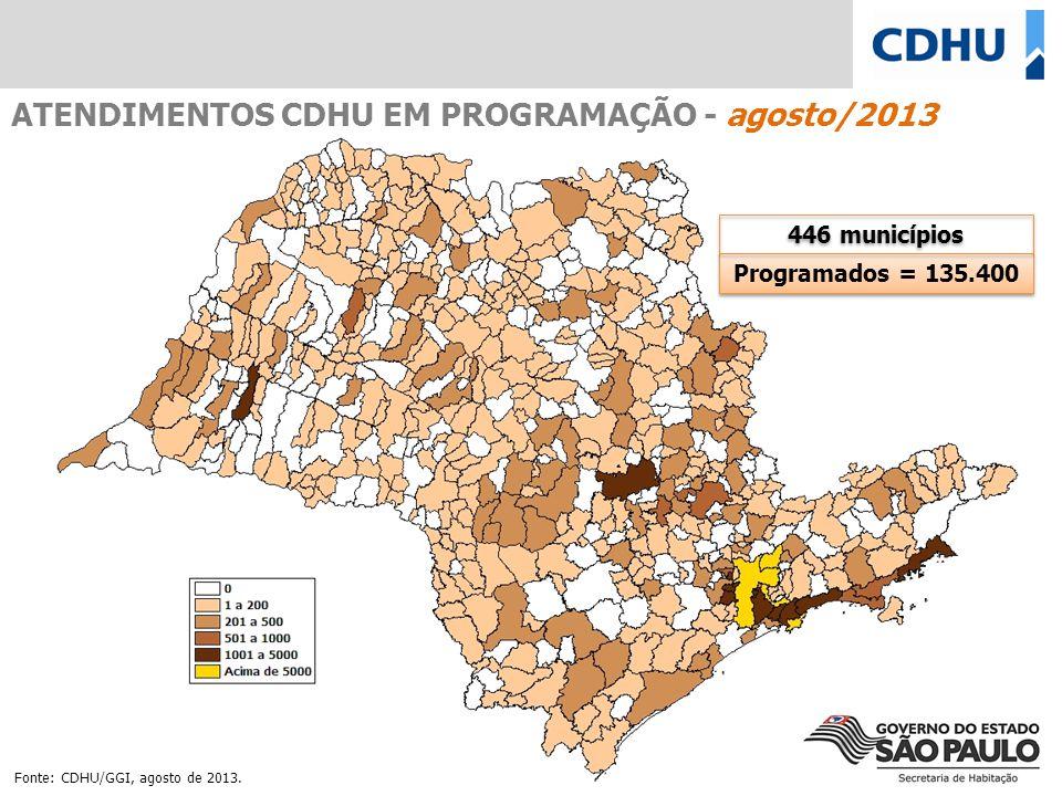 Programados = 135.400 446 municípios ATENDIMENTOS CDHU EM PROGRAMAÇÃO - agosto/2013 Fonte: CDHU/GGI, agosto de 2013.