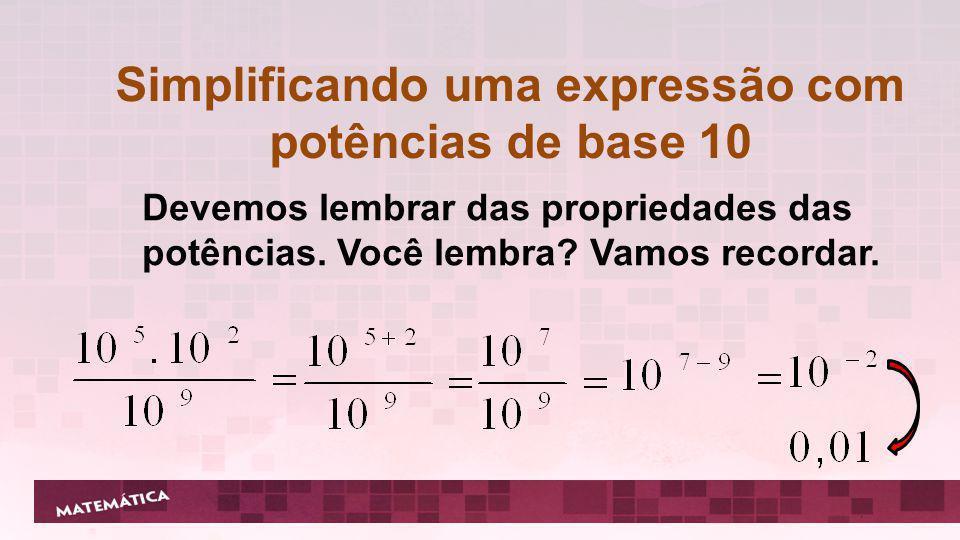 Multiplicação e divisão por potências de base 10 4 zeros A vírgula desloca para a direita