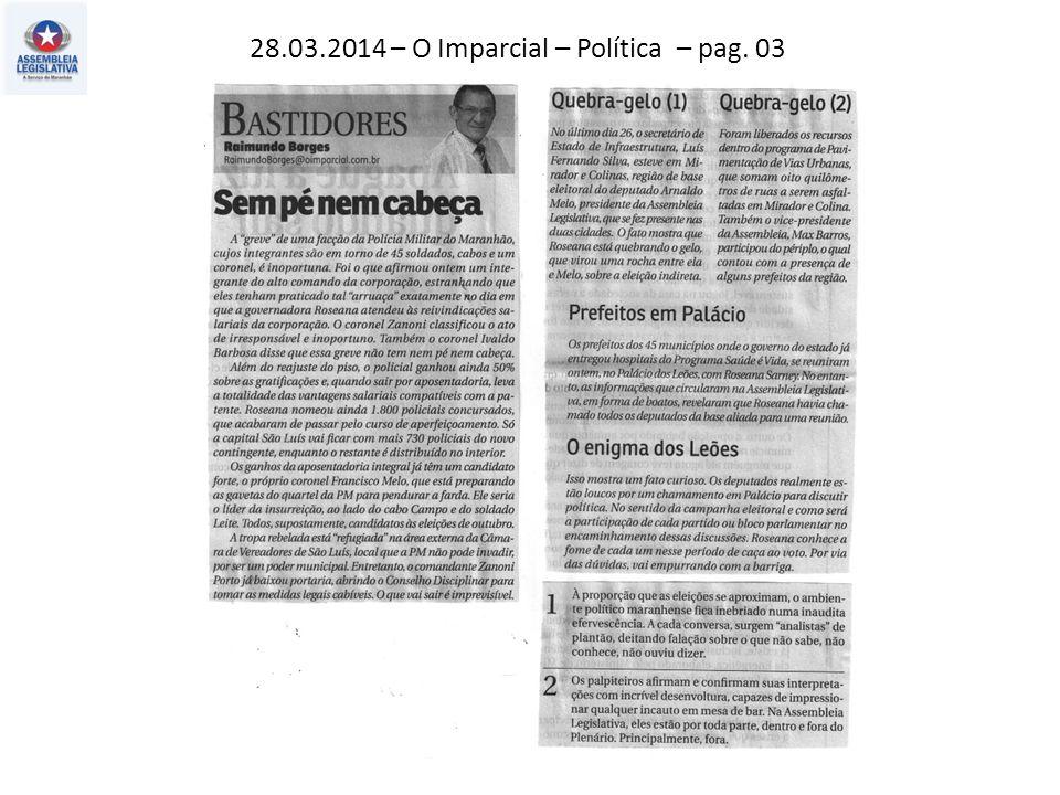28.03.2014 – O Imparcial – Política – pag. 03