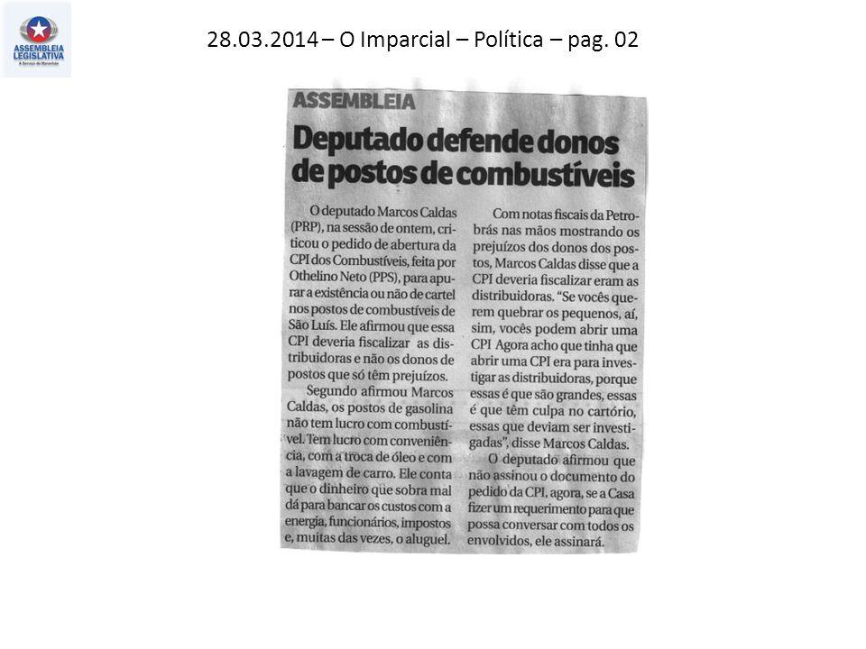28.03.2014 – O Imparcial – Política – pag. 02