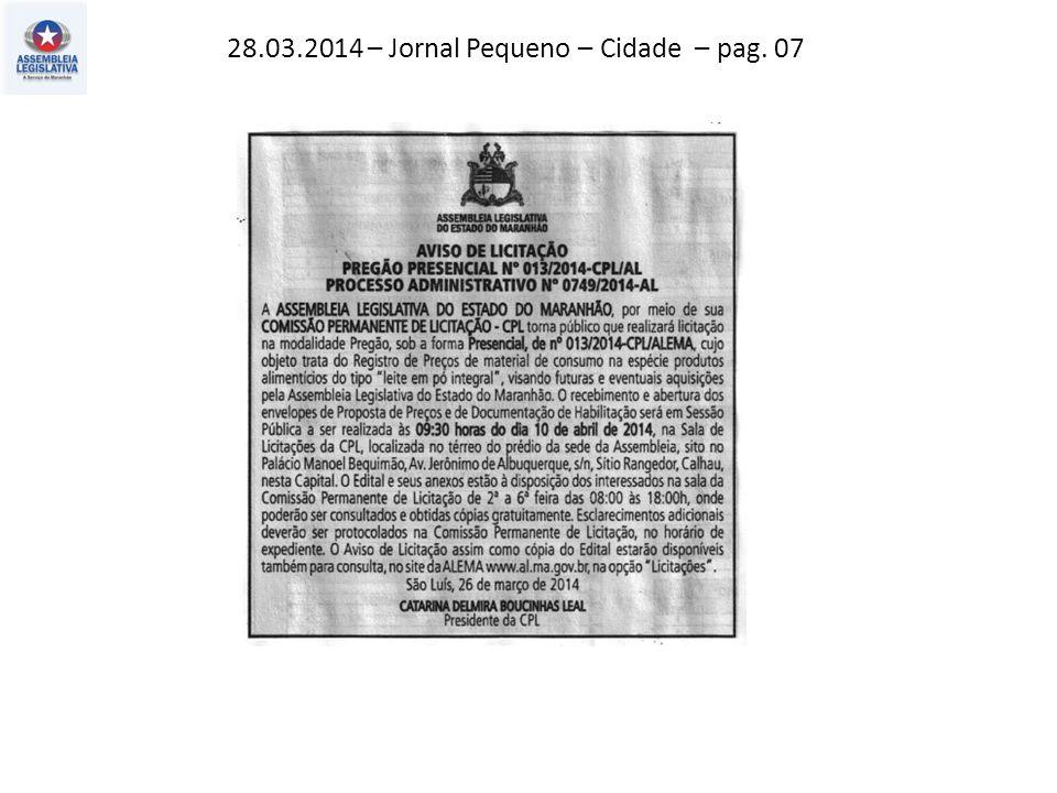 28.03.2014 – Jornal Pequeno – Cidade – pag. 07