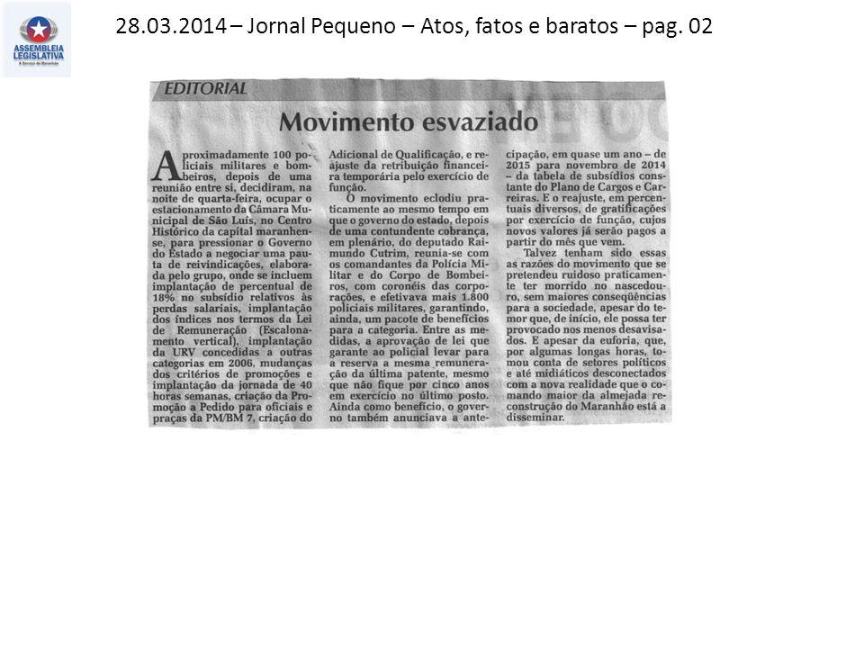 28.03.2014 – Jornal Pequeno – Atos, fatos e baratos – pag. 02