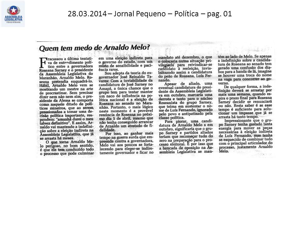 28.03.2014 – Jornal Pequeno – Política – pag. 01