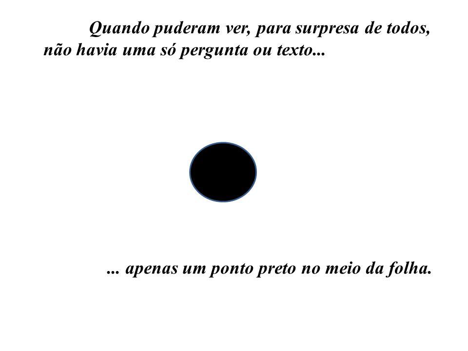 Pense nisso.Tire os olhos dos pontos pretos da sua vida.