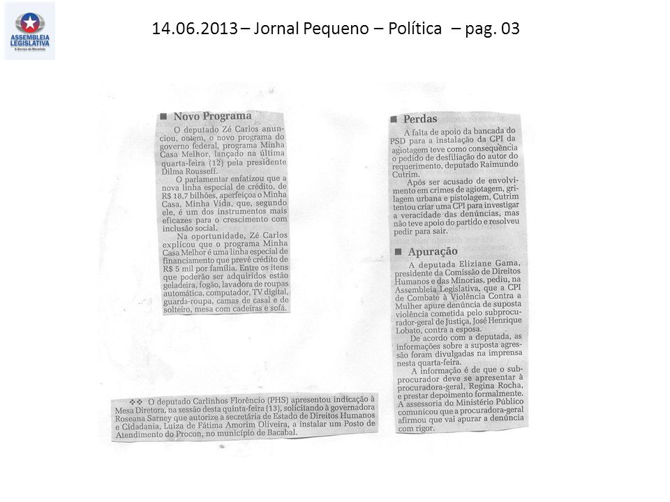 14.06.2013 – Jornal Pequeno – Política – pag. 03