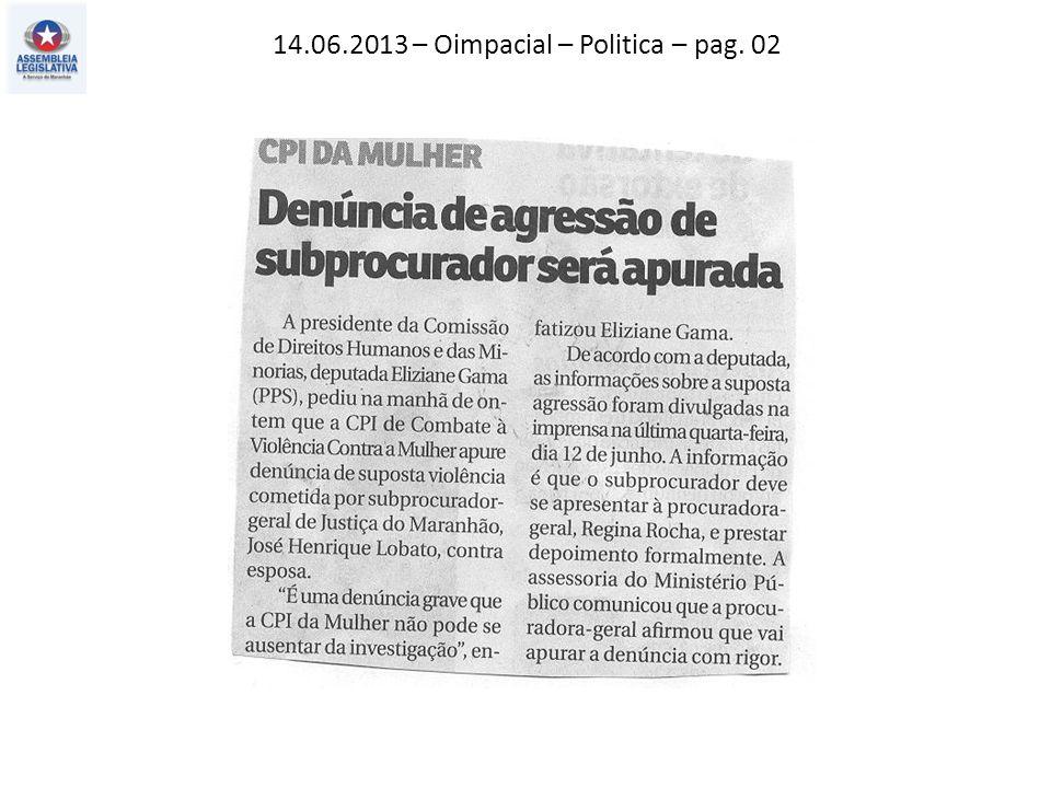 14.06.2013 – Oimpacial – Politica – pag. 02