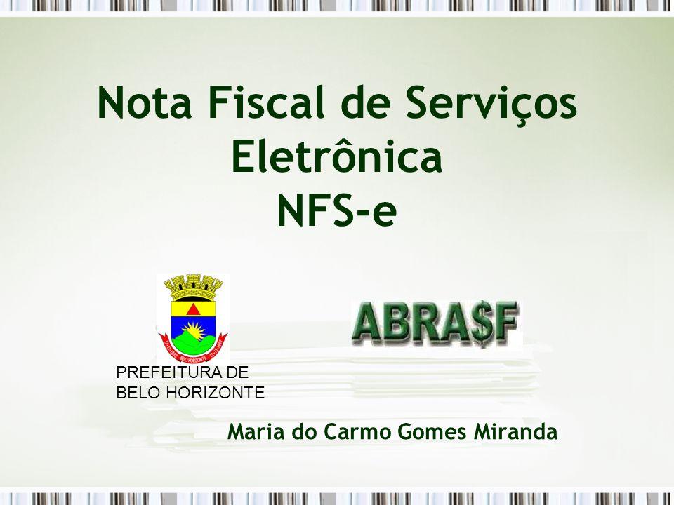 Nota Fiscal de Serviços Eletrônica NFS-e Maria do Carmo Gomes Miranda PREFEITURA DE BELO HORIZONTE