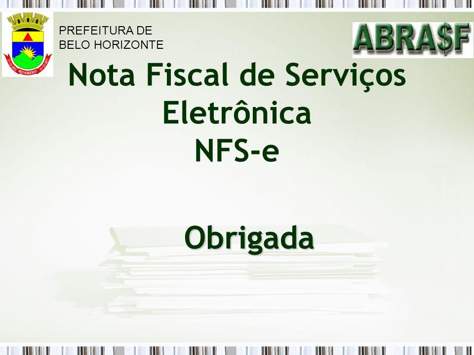 Nota Fiscal de Serviços Eletrônica NFS-e Obrigada PREFEITURA DE BELO HORIZONTE
