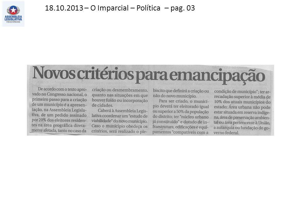 18.10.2013 – O Imparcial – Política – pag. 03