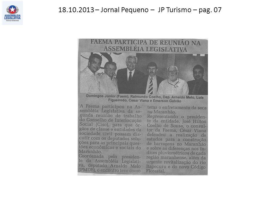 18.10.2013 – Jornal Pequeno – JP Turismo – pag. 07